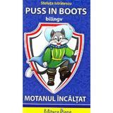 Motanul incaltat. Puss in Boots - Steluta Istratescu, editura Diana