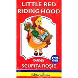 Scufita Rosie. Little Red Riding Hood + CD - Steluta Istratescu, editura Diana