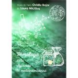 Himalaya de la Ayurveda la medicina moderna - Ovidiu Bojor, Laura Miclaus, editura Dharana