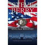 Enigma reginei - Steve Berry, editura Rao