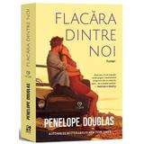 Flacara dintre noi - Penelope Douglas, editura Epica