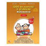 Matematica - Clasa a 1-a - 1200 de exercitii si probleme - Sorina Barbu, Angelica Gherman, editura Litera