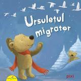 Ursuletul migrator - Rudiger Paulsen, Michael Schober, editura All