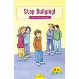 Pixi stie-tot - stop bullying!