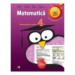 Matematica - Clasa a 4-a - Teste - Ecaterina Bonciu, Ana Maria Canavoiu, editura Litera