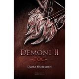Demoni Vol. 2: Foc - Laura Nureldin, editura Herg Benet