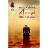 Amurgul marinarului - Yukio Mishima, editura Humanitas