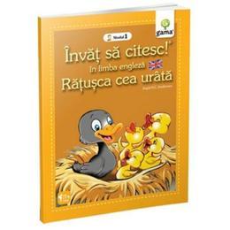 Invat sa citesc in limba engleza - Ratusca cea urata - Nivelul 1, editura Gama