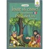 Invat sa citesc in limba franceza - Piele-de-Urs - Nivelul 1, editura Gama
