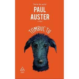 Tombuctu - Paul Auster, editura Grupul Editorial Art