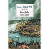 Evanghelia dupa Arana - Nicolae Strambeanu, editura Polirom