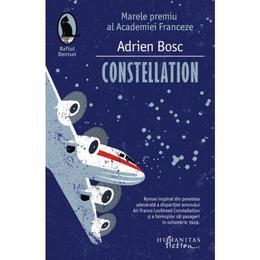Constellation - Adrien Bosc, editura Humanitas