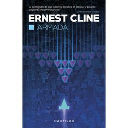 Armada - Ernest Cline, editura Nemira