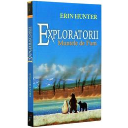 Exploratorii. Vol. 3: Muntele de fum - Erin Hunter, editura All