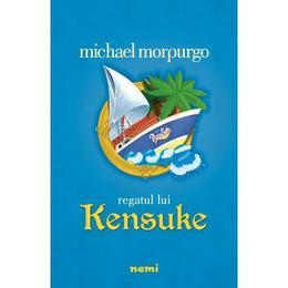 Regatul lui Kensuke - Michael Morpurgo, editura Nemira