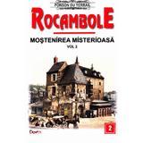 Rocambole: Mostenirea misterioasa vol.2 - Ponson du Terrail, editura Dexon