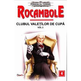 Rocambole: Clubul valetilor de cupa vol.2 - Ponson du Terrail, editura Dexon