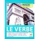 Francais. Exercices de Grammaire 2: Le Verbe - Daniela Harsan, Carmen Man, editura Booklet