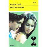 Raza de soare - Margie Ford, editura Alcris