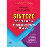 Sinteze de pedagogia invatamantului prescolar - Ion Albulescu, Horatiu Catalano, editura Didactica Publishing House