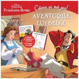 Frumoasa si Bestia - Aventurile lui Belle - Citesc si ma joc!, editura Litera