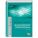 Management operational - George Moldoveanu, Cosmin Dobrin, editura Pro Universitaria