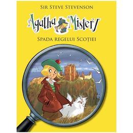 Agatha Mistery: Spada regelui Scotiei - Sir Steve Stevenson, editura Rao
