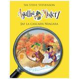 Agatha Mistery: Jaf la cascada Niagara - Sir Steve Stevenson, editura Rao