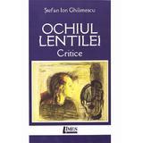Ochiul lentilei - Stefan Ion Ghilimescu, editura Limes