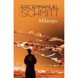 Milarepa ed.2017 - Eric-Emmanuel Schmitt, editura Humanitas