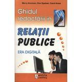 Ghidul redactarii in relatii publice - Merry Aronson, Don Spetner, editura Amsta Publishing