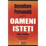 Dezvoltare personala pentru oameni isteti - Steve Pavlina, editura Amsta Publishing