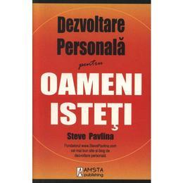 Imagine indisponibila pentru Dezvoltare personala pentru oameni isteti - Steve Pavlina, editura Amsta Publishing