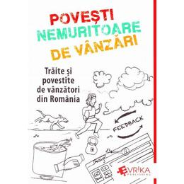 Povesti Nemuritoare de Vanzari - Adrian Cioroianu, editura Evrika