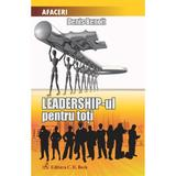 Leadership-ul pentru toti - Denis Benoit, editura C.h. Beck