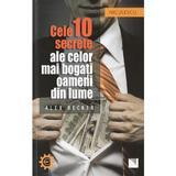 Cele 10 secrete ale celor mai bogati oameni din lume - Alex Becker, editura Niculescu