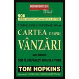 Cartea despre vanzari - Tom Hopkins, editura Business Tech