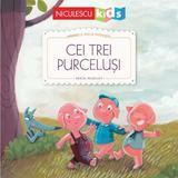 Cei trei purcelusi. Primele mele povesti - Fratii Grimm, Pascal Vilcollet, editura Niculescu