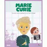 Micii eroi. Marie Curie, editura Litera