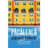 Pacaleala - Domenico Starnone, editura Litera