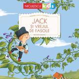 Jack si vrejul de fasole. Primele mele povesti - Crescence Bouvarel, editura Niculescu