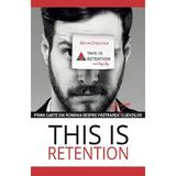 This is retention - Mihai Dragnea, editura All