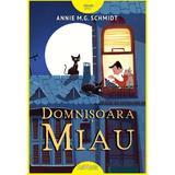 Domnisoara Miau - Annie M.G. Schmidt, editura Grupul Editorial Art