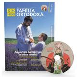 Familia ortodoxa Nr.7 (126) + CD Iulie 2019, editura Familia Ortodoxa