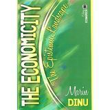 The Economicity. The Epistemic Landscape - Marin Dinu, editura Economica