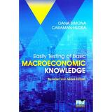 Easily testing of Basic Macroeconomic Knowledge - Oana Simona Caraman-Hudea, editura Pro Universitaria