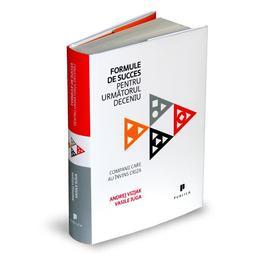 Formule de succes pentru urmatorul deceniu - Andrej Vizjak, Vasile Iuga, editura Publica