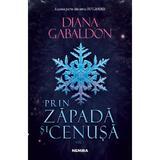 Prin zapada si cenusa Vol.1. Seria Outlander - Diana Gabaldon, editura Nemira