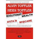 Avutia in miscare - Alvin Toffler, Heidi Toffler, editura Antet