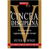 A cincea disciplina - Peter M. Senge, editura Business Tech